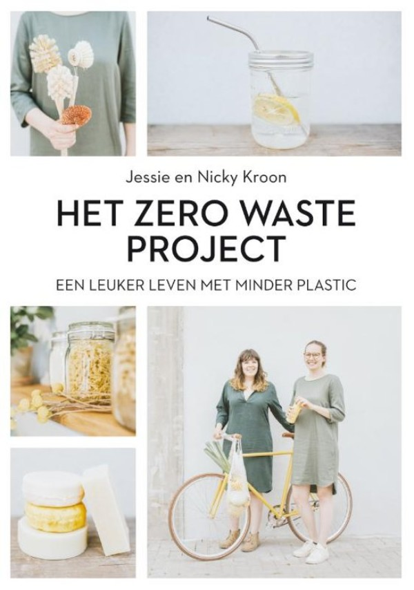 The Zero waste project. A better life with less plastic. E-book € 12.99 / Paperback € 20.99